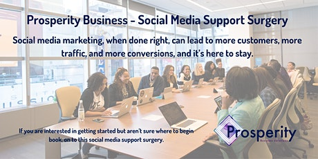 Prosperity Business - Social Media Support Surgery tickets