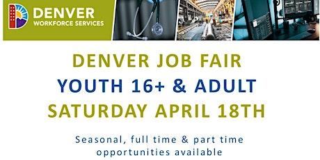 Employer Registration - Denver Summer Youth 16+ & Adult Job Fair (April 18th, 2020) tickets