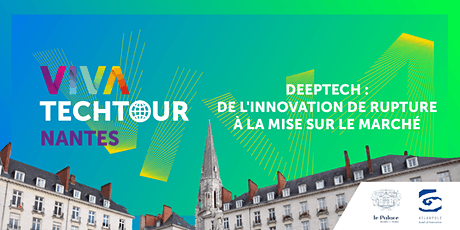 VivaTech Tour à Nantes: Deep Tech, de l'innovation de rupture au marché billets
