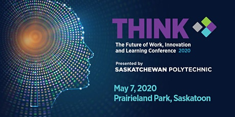 THINK:  Future of Work, Innovation & Learning Conference 2020 tickets