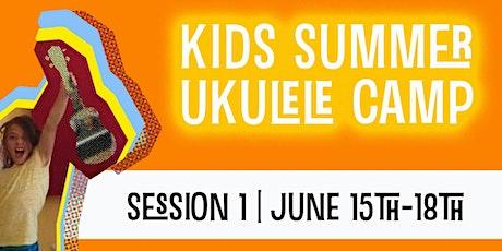 Kids Summer Ukulele Camp | Session 1 | June 15-18 tickets