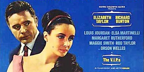 """Elevations Classic Film Series: """"The V.I.P.s"""" (1963) tickets"""