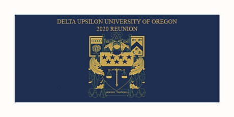 Delta Upsilon University of Oregon - 2020 Reunion tickets