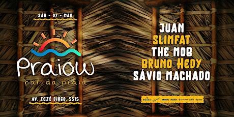 Praiow - 07/Março ingressos