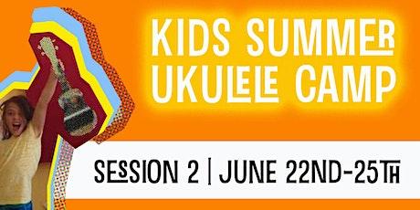 Kids Summer Ukulele Camp | Session 2 | June 22-25 tickets