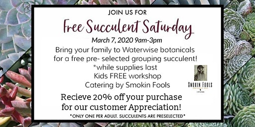 FREE Succulent Saturday and Kids Workshop