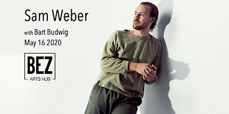 Sam Weber with Bart Budwig tickets