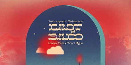 EAST OF EADO Record Release Party tickets