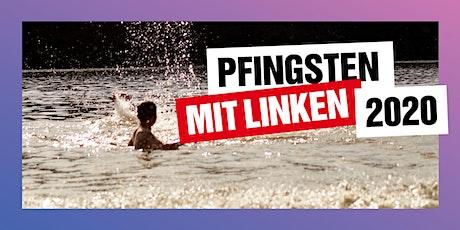 Pfingsten mit Linken 2020 Tickets