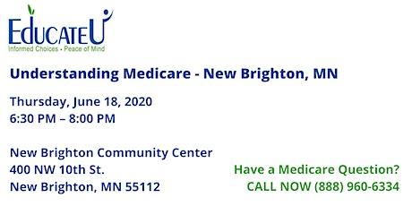 New Brighton 6/18/20 - Understanding Medicare Workshop tickets