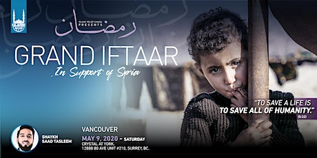 Grand Iftaar in Support of Syria · Vancouver tickets