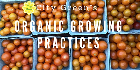 Organic Growing Practices tickets
