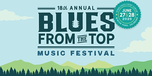 18th Annual Blues From The Top Music Festival