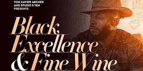 Black Excellence & Fine Wine tickets