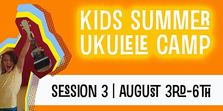Kids Summer Ukulele Camp | Session 3 | Aug 3-6 tickets