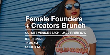 Los Angeles Female Founders + Creators Brunch tickets