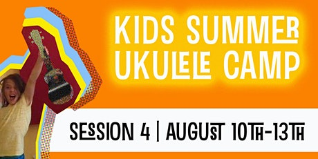 Kids Summer Ukulele Camp | Session 4 | Aug 10-13 tickets