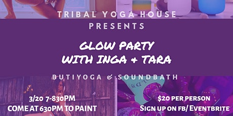 Glow Party: Buti w/ Inga & Tara tickets