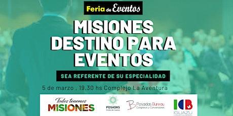 Presentación Destino Misiones para Eventos entradas