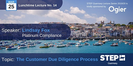 """STEP Lunchtime Lecture No.14 - """"The Customer Due Diligence Process"""" - Platinum Compliance tickets"""