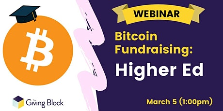 Webinar - Bitcoin for Colleges and Universities tickets