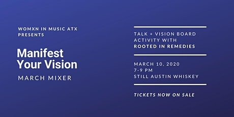 March Mixer: Manifest Your Vision tickets
