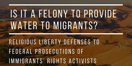 Is it a Felony to Provide Water to Migrants? tickets