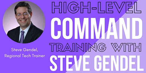 Advanced Command Training w/ Steve Gendel, Regional Tech Trainer