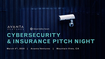 Cybersecurity & Insurance Pitch Night with Avanta Ventures
