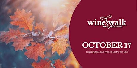 October Wine Walk on Delaware tickets