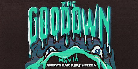 The Goo Down at Andys Bar & J&J's Pizza tickets