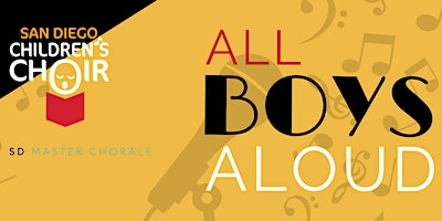 All Boys Aloud Event - San Diego Children's Choir