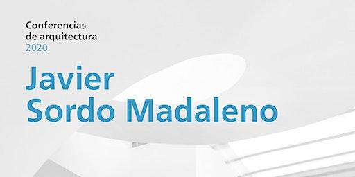 Conferencia | Javier Sordo Madaleno