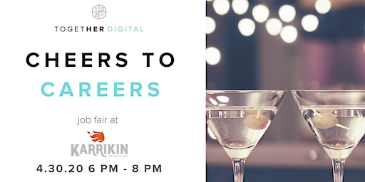 Cheers to Careers | Job Fair for Women in Digital with Together Digital