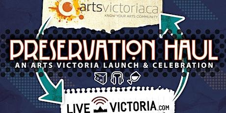 Preservation Haul: An Arts Victoria Launch & Celebration tickets