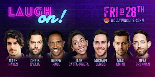 Chris D'Elia, Jade Catta Preta, and more- Special Event: Laugh On!