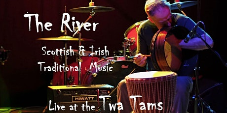 The River // Acoustic Trad // The Twa Tams tickets