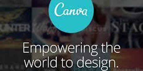 CANVA 101 - Learn how to create your own marketing materials tickets