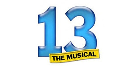 TMS Drama Club Presents 13! The Musical tickets