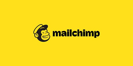 MAILCHIMP - How to get your message out there tickets