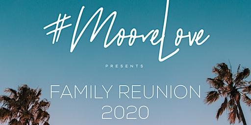 MooreLove Family Reunion
