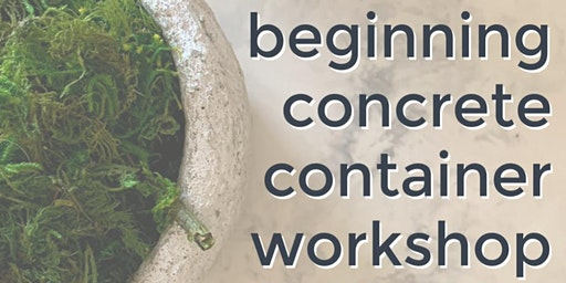 Meek Makers: Small Concrete Container Workshop