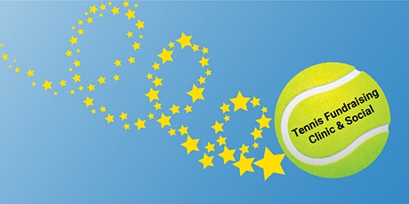 TENNIS FUNDRAISING CLINIC & SOCIAL tickets