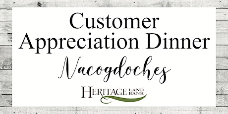 Nacogdoches - Customer Appreciation Dinner tickets