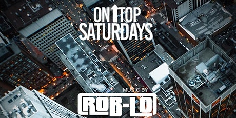 On Top Saturdays at Skyroom | Ladies free before 1 AM RSVP Required tickets