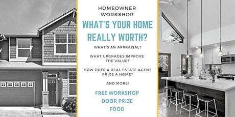 What's your home really worth? tickets