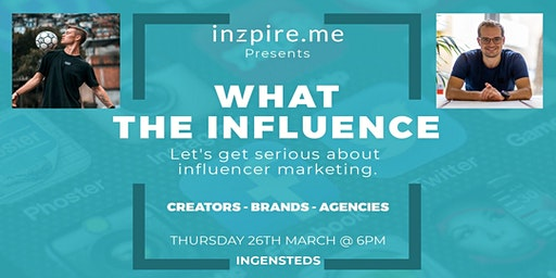 What the Influence: A discussion about influencer marketing