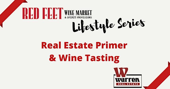 Real Estate Primer & Wine Tasting image