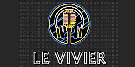 Scène ouverte - Le Vivier Show billets