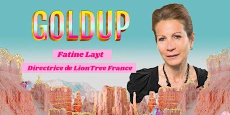 Interview de Fatine Layt, Directrice de LionTree France, par Alice Zagury tickets